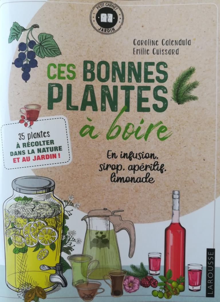 """Couverture """"Ces bonnes plantes à boire"""""""